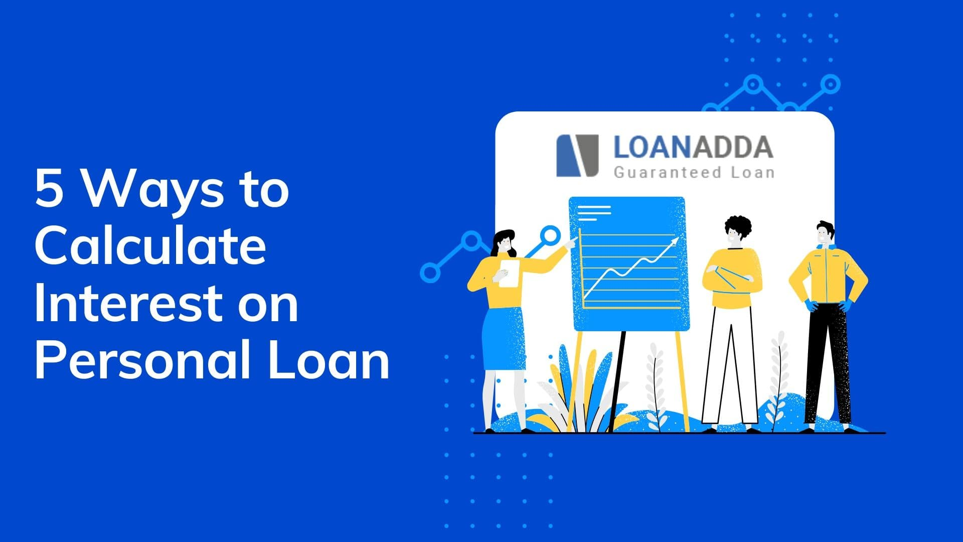 5 Ways to Calculate Interest on Personal Loan