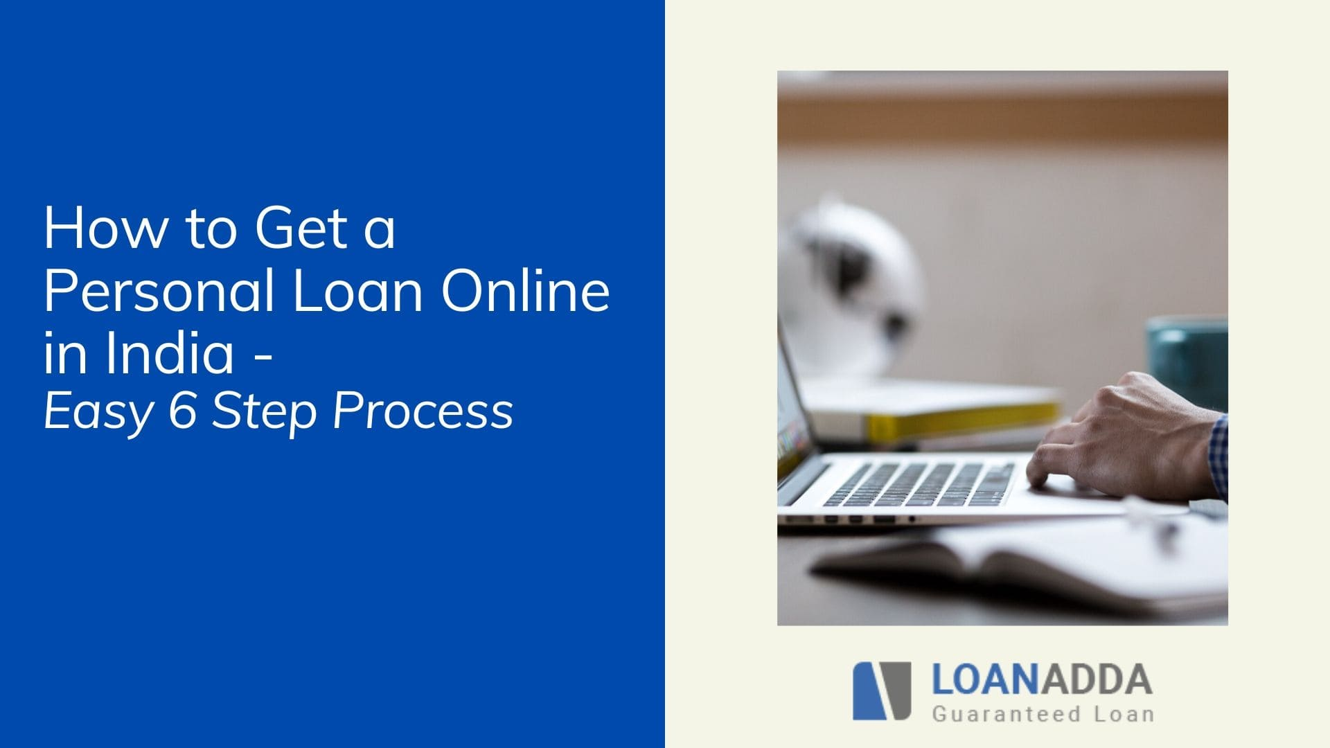 How to Get a Personal Loan Online in India - Instant Process to Get Loans Online
