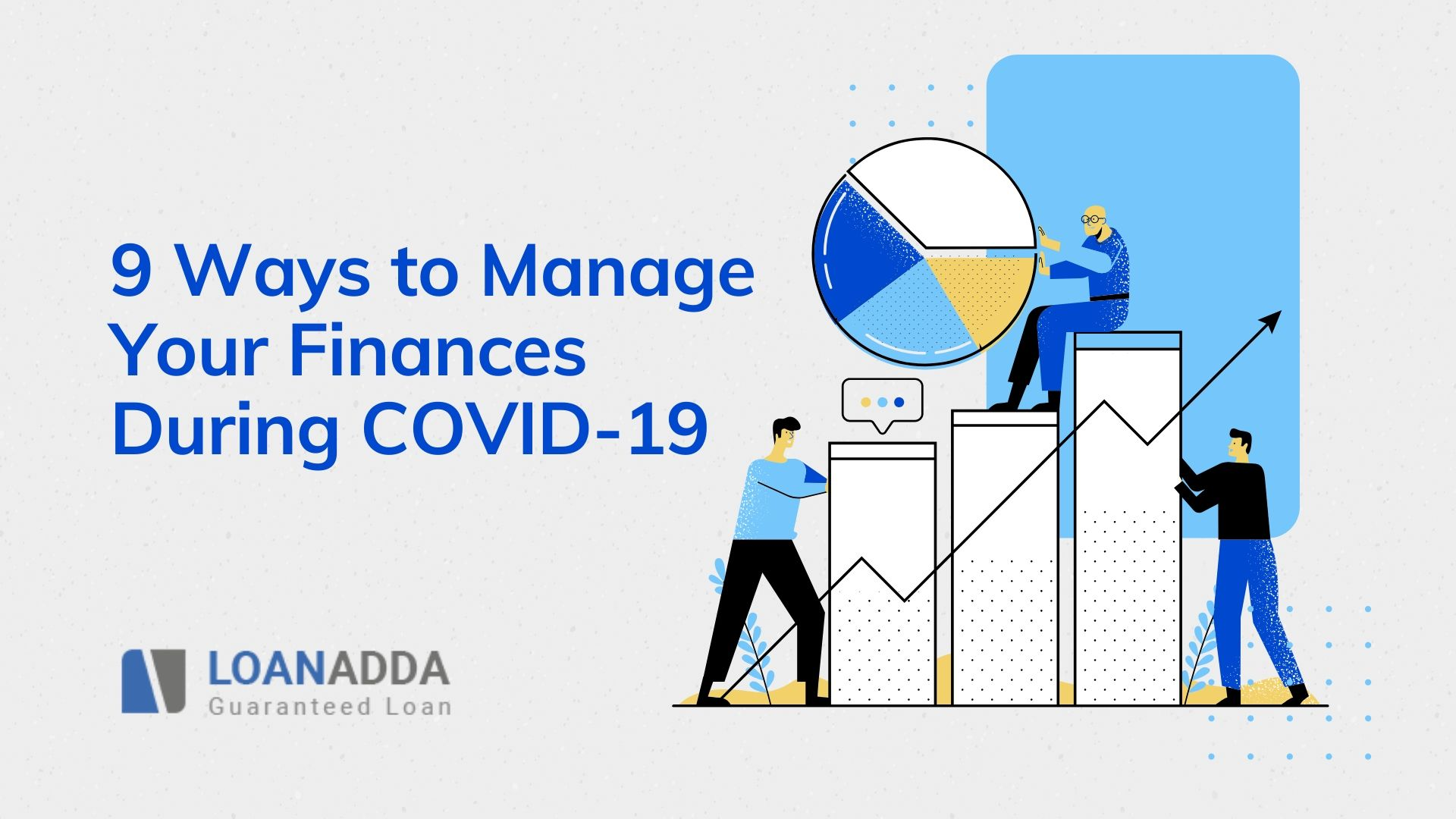 9 Ways to Manage Your Finances During COVID-19