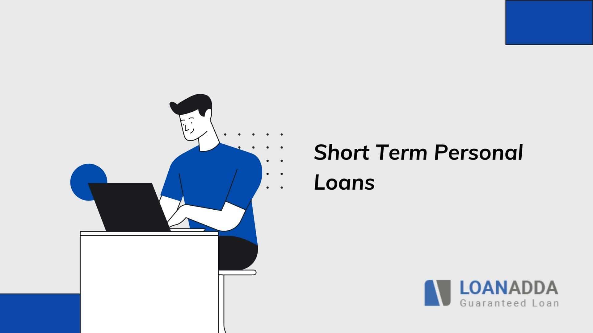 Short Term Personal Loan - Easy and Instant Online Approval!