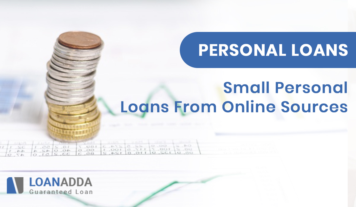 Everything You Should Know About Small Personal Loans from Online Sources