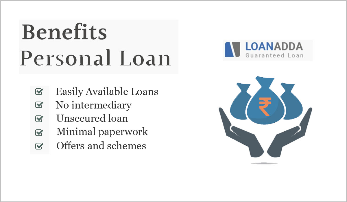 Personal Loan and Its Different Benefits
