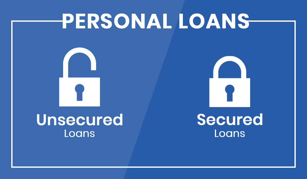 Personal Loans - Explaining Secured and Unsecured Personal Loan