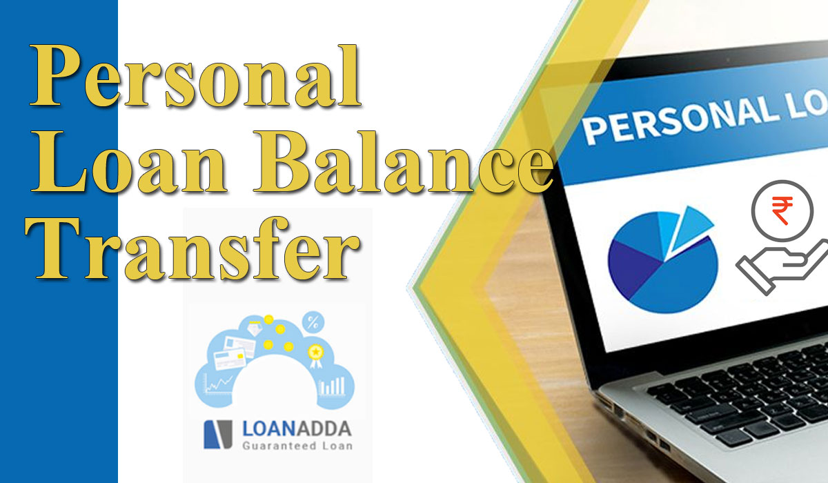 Top Factors to check for a Personal Loan Balance Transfer